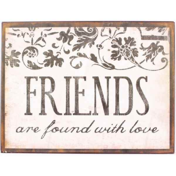 Metalskilt - Friends are found